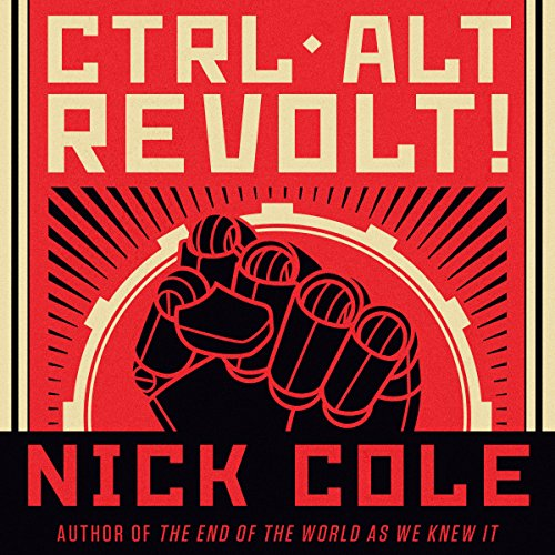 CTRL ALT Revolt! audiobook cover art
