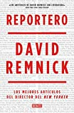 Reportero: Los mejores artículos del director del New Yorker