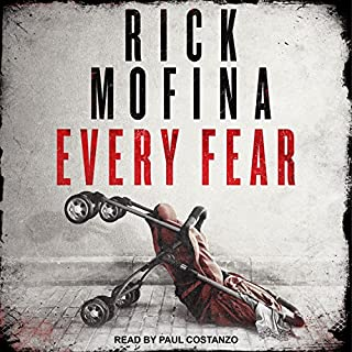 Every Fear     Jason Wade Series, Book 2              By:                                                                                                                                 Rick Mofina                               Narrated by:                                                                                                                                 Paul Costanzo                      Length: 9 hrs and 29 mins     61 ratings     Overall 4.4