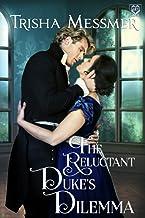 The Reluctant Duke's Dilemma: A Regency Era Romance (The Hope Clinic)