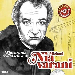 Michael Niavarani - Niavaranis Kühlschrank Titelbild