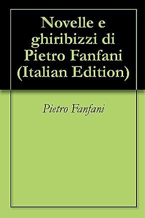 Novelle e ghiribizzi di Pietro Fanfani
