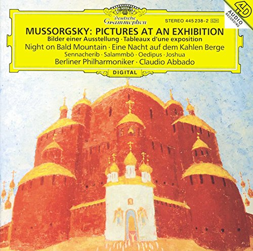 Mussorgsky: Pictures at an Exhibition, Night on Bald Mountain, Sennacherib, Salammbo, Oedipus, Joshua