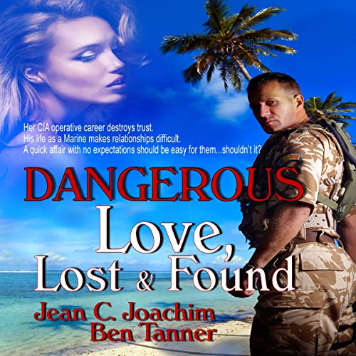 Dangerous Love Lost & Found audiobook cover art