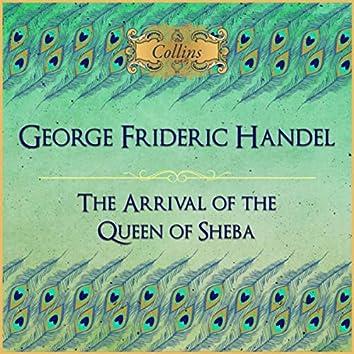 Handel: The Arrival of the Queen of Sheba