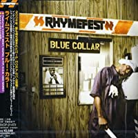 Blue Collar (+Bonus) by Rhymefest (2006-07-26)