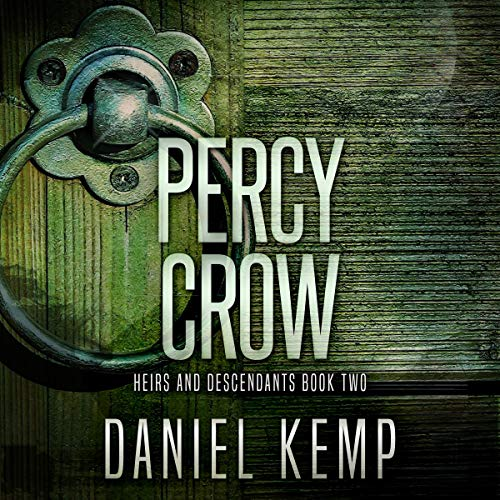Percy Crow Audiobook By Daniel Kemp cover art