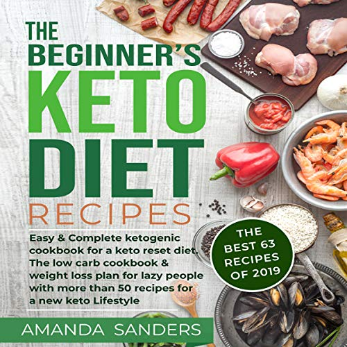 The Beginner's Keto Diet Recipes audiobook cover art
