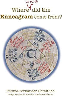 Where (on Earth) did the Enneagram come from?