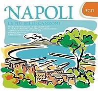 Le Piu Belle Canzoni Di Napoli