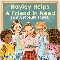 Hayley Helps a Friend In Need