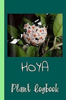 Hoya Succulent Gardening Plant Logbook: Organize Your Gardening As Garden Expert for Avid Gardeners, Flowers, Vegetable Gr...