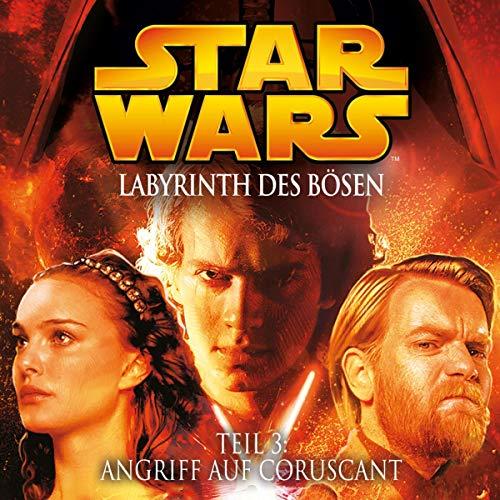 Angriff auf Coruscant: Star Wars - Labyrinth des Bösen 3