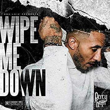 Wipe Me Down