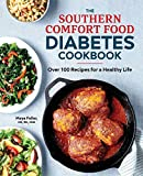 Best Cookbooks For Diabetics - The Southern Comfort Food Diabetes Cookbook: Over 100 Review