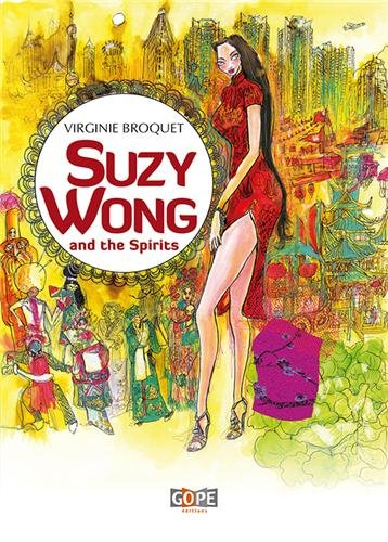 Suzy Wong and the spirits