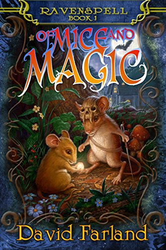 Of Mice and Magic: (Book One of Ravenspell Series) (English Edition)