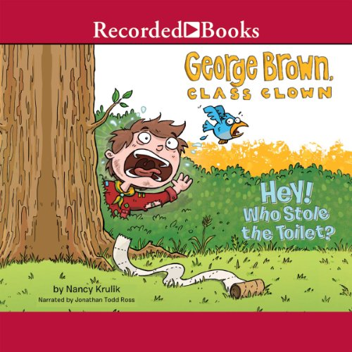 George Brown, Class Clown, Book 8: Hey! Who Stole the Toilet? audiobook cover art