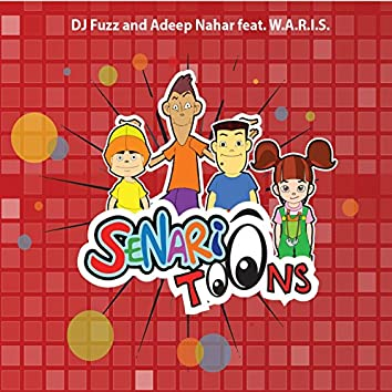 Senariotoons (feat. W.A.R.I.S)