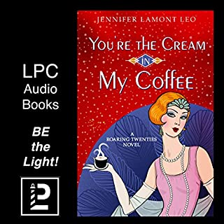 You're the Cream in My Coffee                   By:                                                                                                                                 Jennifer Lamont Leo                               Narrated by:                                                                                                                                 Nicole Atallah                      Length: 8 hrs and 53 mins     14 ratings     Overall 4.4