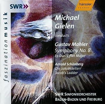 Mahler: Symphony No.  8 in E-Flat Major / Schoenberg: Jakobsleiter (Die)