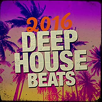 2016 Deep House Beats
