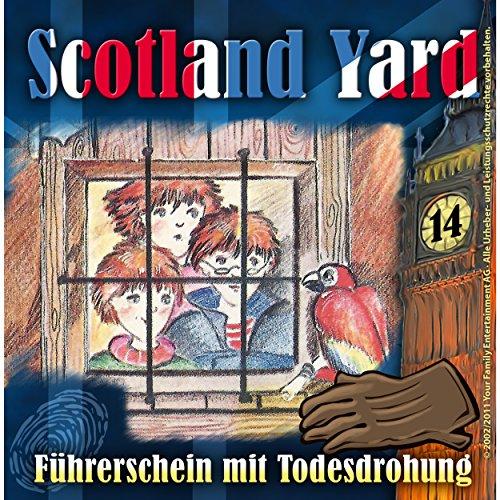 Führerschein mit Todesdrohung (Scotland Yard 14) Titelbild