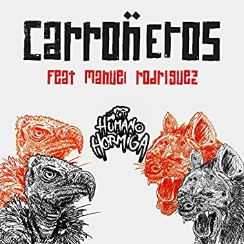 Carroñeros (feat. Manuel Rodriguez)