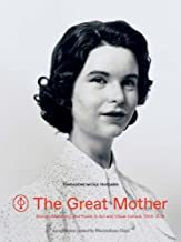 The Great Mother: Women, Maternity, and Power in Art and Visual Culture, 1900-2015