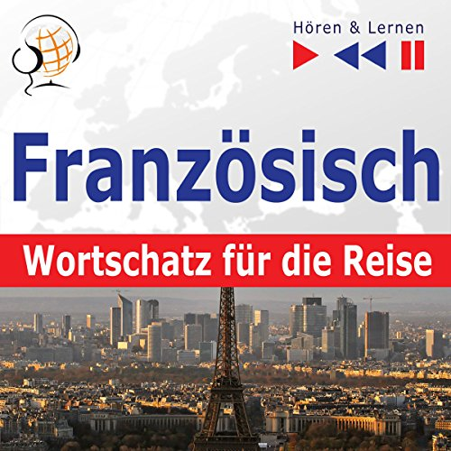 Französisch Wortschatz für die Reise: 1000 wichtige Wörter und Wendungen (Hören & Lernen) Titelbild