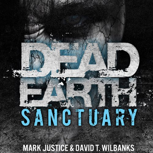 Dead Earth: Sanctuary audiobook cover art