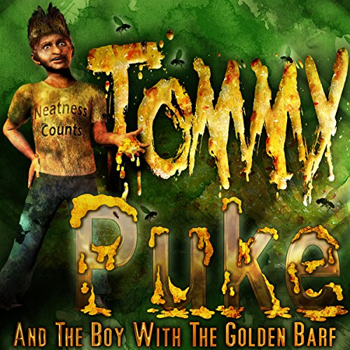 Tommy Puke and the Boy with the Golden Barf cover art