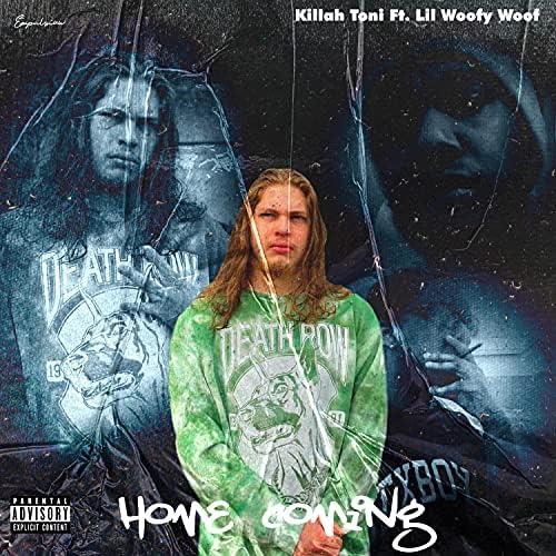 Killah Toni feat. Lil Woofy Woof
