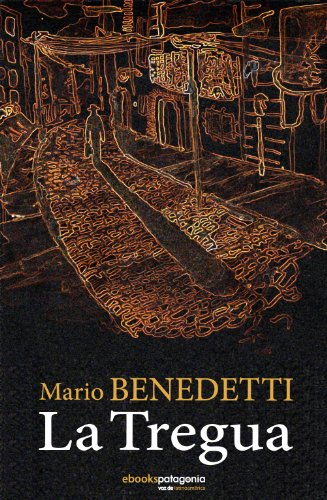 La Tregua (Spanish Edition) - Kindle edition by Benedetti, Mario ...