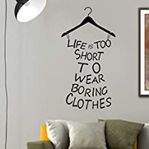 "Pegatina de pared con texto en inglés ""Life is too short to wear boring clothes"" vinilo de alta calidad, 95 x 50 cm, color..."