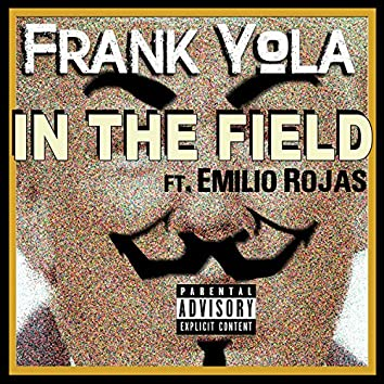 In the Field (feat. Emilio Rojas)