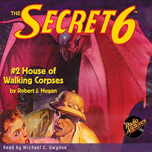 The Secret 6 #2: House of Walking Corpses audiobook cover art