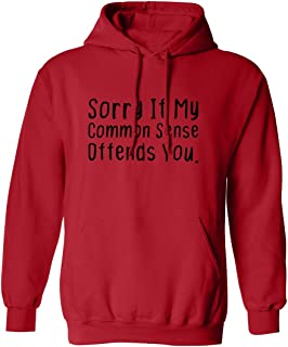 Sorry If My Common Sense Offends Adult Hooded Sweatshirt
