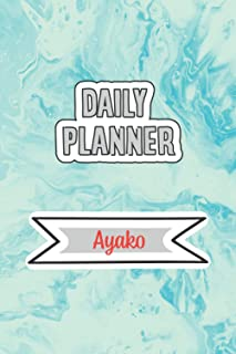 Daily Planner for Ayako | 6x9 inches | 120 pages: Daily Planner Paperback without date for planning, organize plan with sp...
