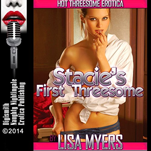 Stacie's First Threesome audiobook cover art