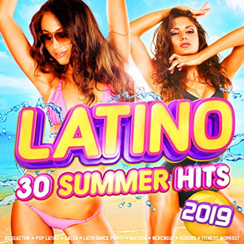 Latino - 30 Summer Hits 2019 - Reggaeton - Pop Latino - Salsa - Latin Dance Party - Bachata - Merengue - Kuduro - Fitness Workout