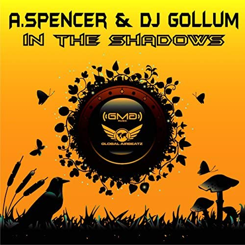 A. Spencer & DJ Gollum