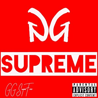 GG Supreme [Explicit]