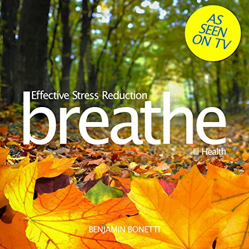 Breathe - Effective Stress Reduction: Ill Health cover art