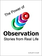 The Power of Observation - Stories from Real Life (Every Man His Own University Book 4)