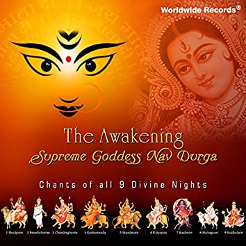 The Awakening: Supreme Goddess Nav Durga
