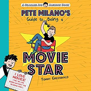 Pete Milano's Guide to Being a Movie Star audiobook cover art