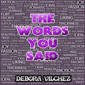 The Words You Said