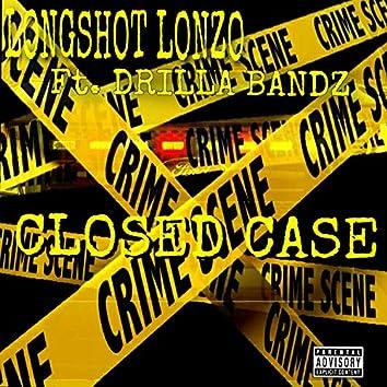 Closed Case