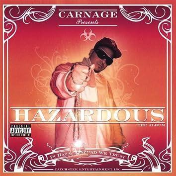 Hazardous (Explicit Version)